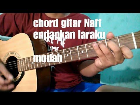 Kunci gitar Naff endapkan laraku