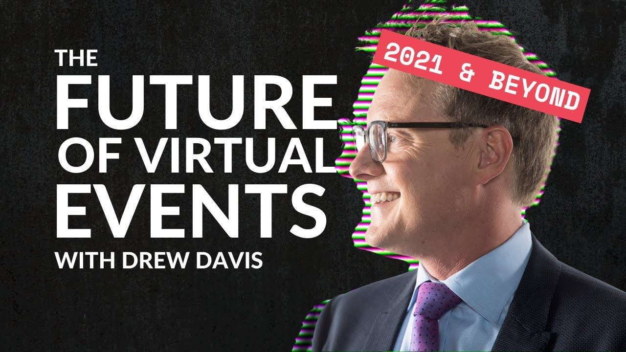 The Future of Virtual Events & Webinars – 3 Predictions for 2021