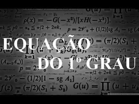 Equação DO 1º Grau
