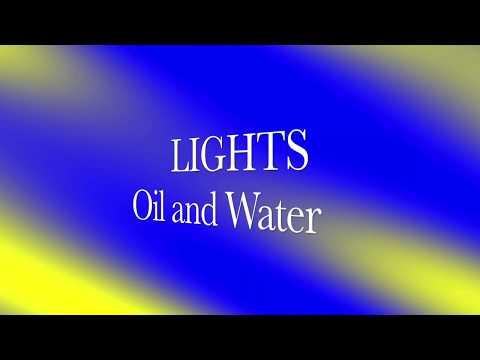 LIGHTS-Oil and Water-Lyrics!!!