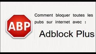 [TUTO] [HD] Comment bloquer toutes les pubs sur internet (2016)