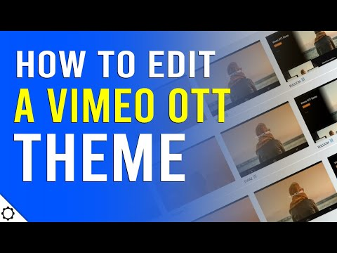 how-to-edit-a-theme-in-vimeo-ott-streaming-service