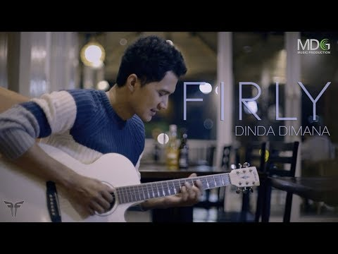 FIRLY - DINDA DIMANA ( Official Music Video )