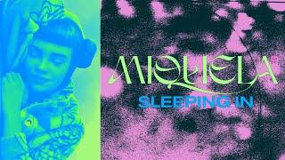 Miquela - Sleeping In (Official Audio)