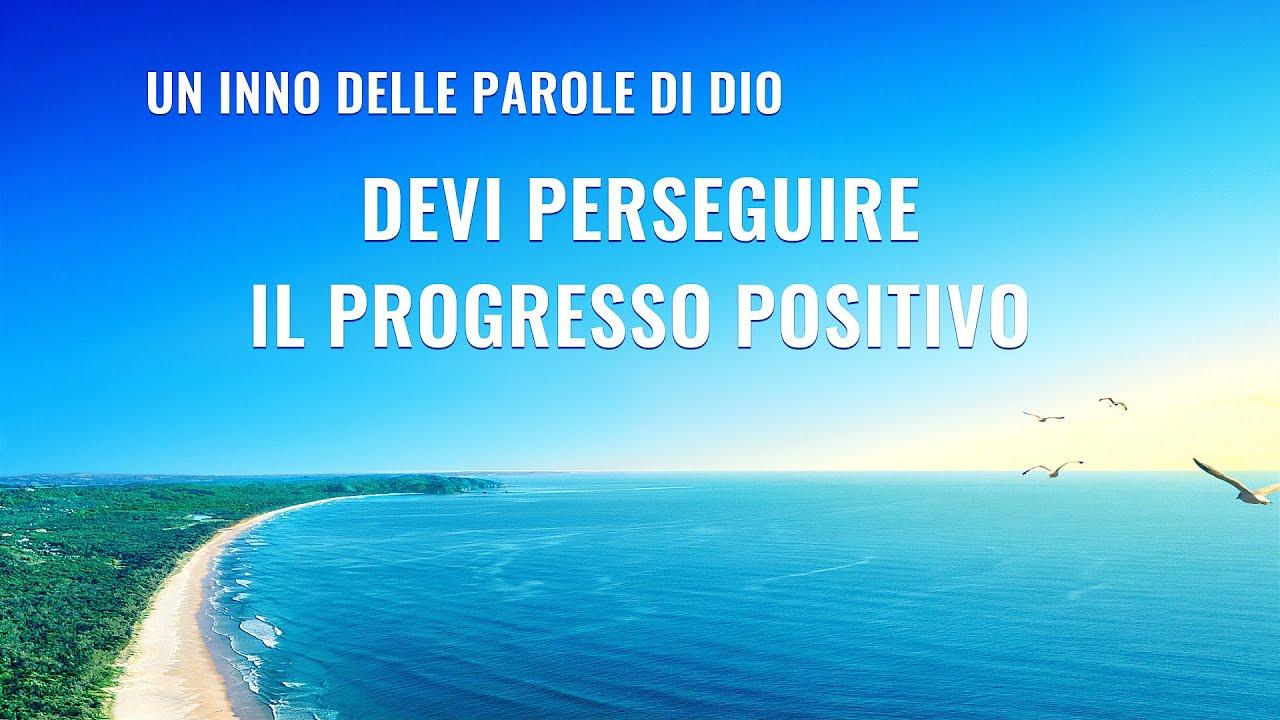 Cantico cristiano 2020 - Devi perseguire il progresso positivo