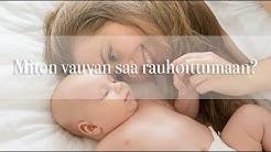 Miten vauvan saa rauhoittumaan? ⎜ Mona's Daily Style