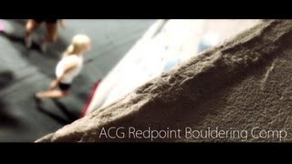ACG Redpoint Bouldering Comp 2013
