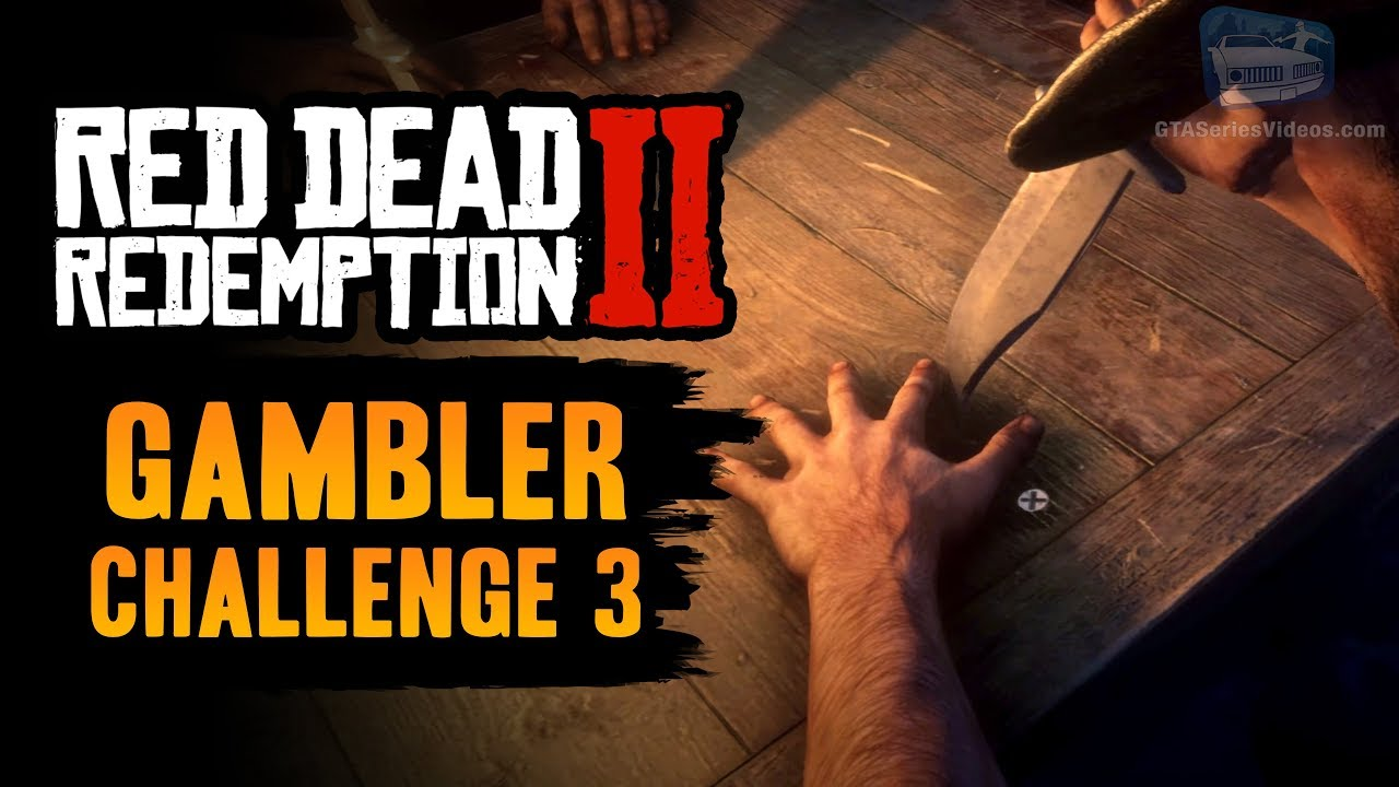 Red Dead Redemption 2 Gambler Challenge #3 Guide - Win 3 games of Five Finger Fillet