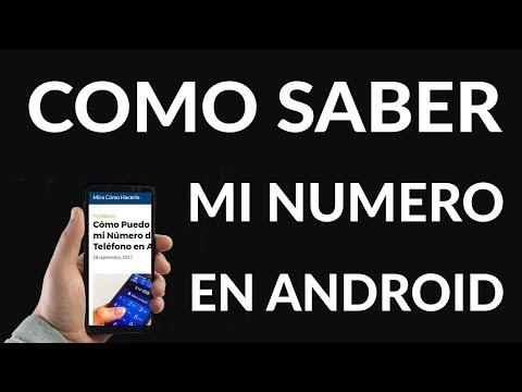Cómo Puedo Saber mi Número de Teléfono en Android