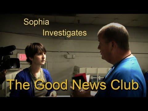 Sophia Investigates The Good News Club