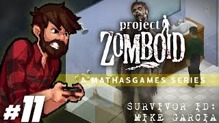 Project Zomboid | Point, Breathe & Squeeze | Let