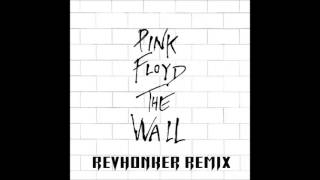Pink Floyd - Another Brick The Wall (Revhonker Remix)