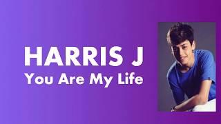 HARRIS J - You Are My Life (Lyric Video)