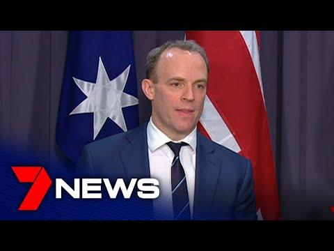 British Foreign Secretary Dominic Raab visits Canberra | 7NEWS