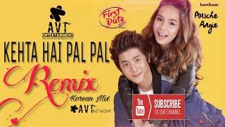Kehta Hai Pal Pal Remix Korean Mix Armaan Malik Shruti Pathak