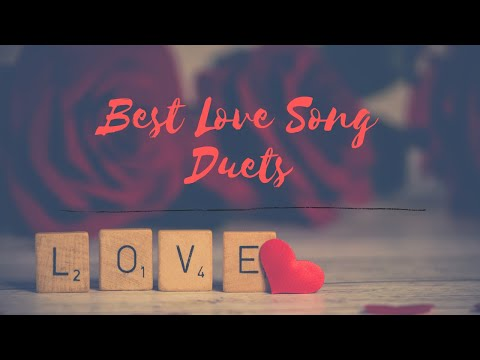 Best Love Song Duets