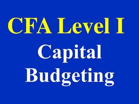 2015- CFA Level I- Capital Budgeting - Part I (of 3)