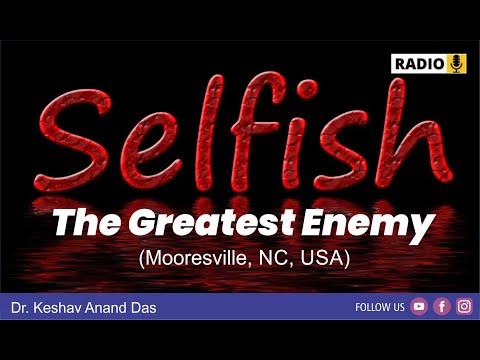 BG 3.14, Selfishness - The Greatest Enemy (Mooresville, NC, USA)