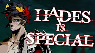 What makes Hades so Special?