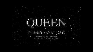 Watch music video: Queen - In Only Seven Days
