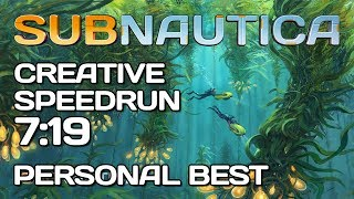 Subnautica - Creative Any% Speedrun - 7:19