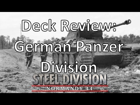 Steel Division: Normandy 44 - German Tank Division Deck Review