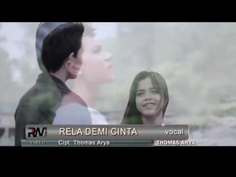 rela-demi-cinta-~-thomas-arya-   (official-music-video-hd)