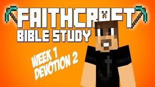 Faithcraft Week 1 Devotion 2