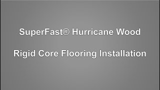 Superfast Hurricane Wood Rigid Core, Superfast Hurricane Laminate Flooring