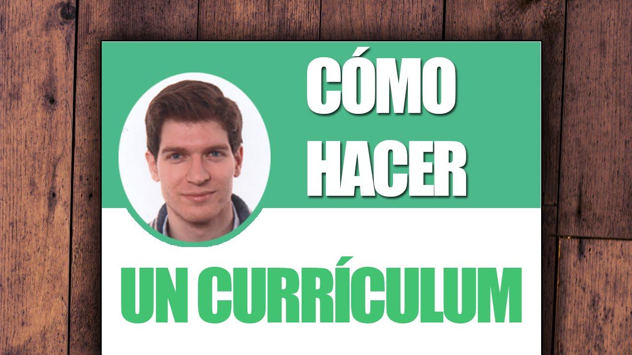 Cómo hacer un Buen Curriculum - YouTube