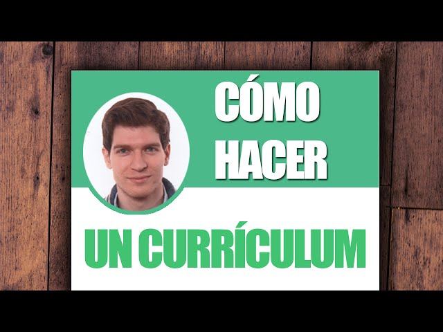 Cómo hacer un Currículum Vitae (CV) | Cursos.com