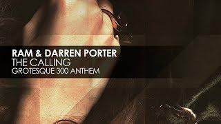 RAM & Darren Porter - The Calling (Grotesque 300 Anthem)