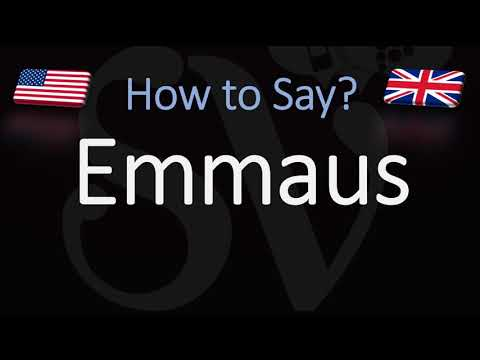 How to Pronounce Emmaus?