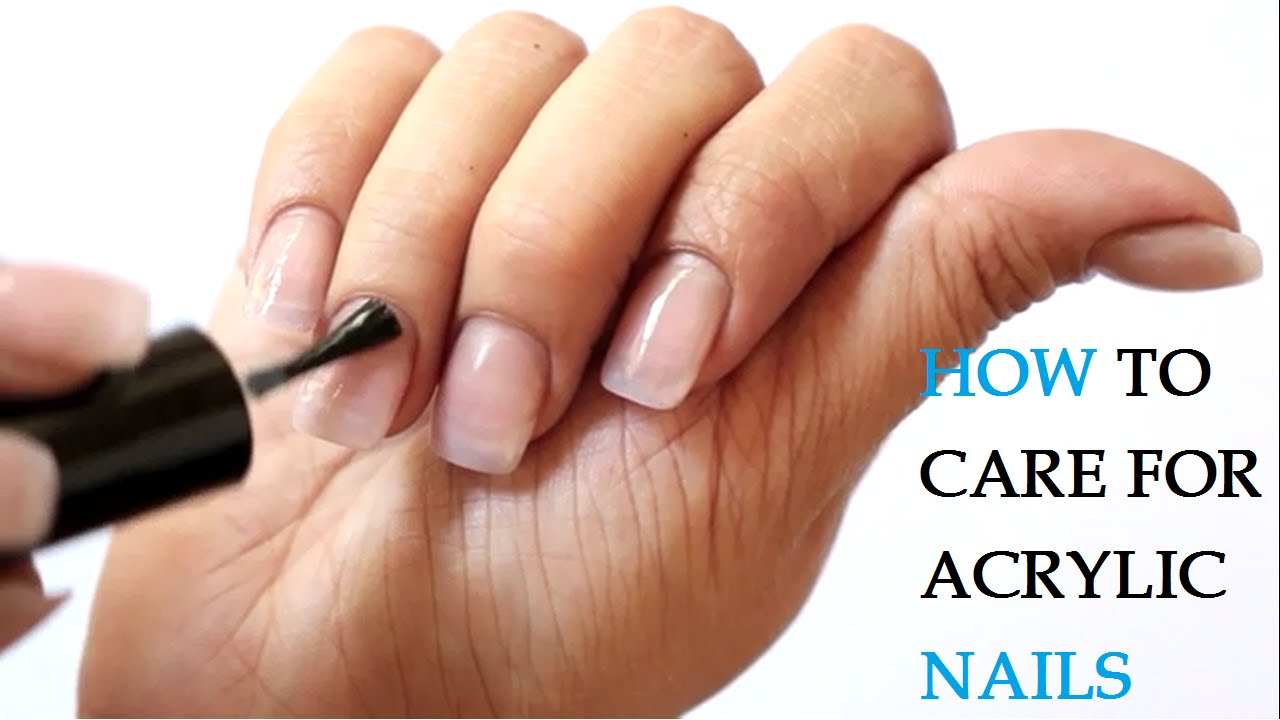 How to Care for Acrylic Nails - YouTube