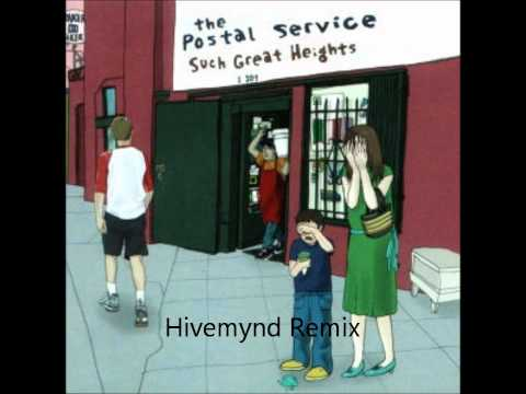 The Postal Service - Such Great Heights (Hivemynd Remix) mp3