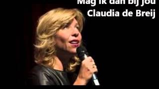 Mag ik dan bij jou   Claudia de Breij