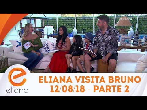 Eliana visita a casa do sertanejo Bruno - Parte 2 | Programa Eliana (12/08/18)