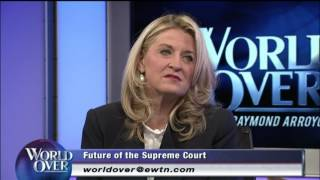 World Over - 2016-09-29 – Future of the Supreme Court, Wendy Long with Raymond Arroyo