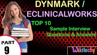 dynmark | eclinicalworks important interview questions and answers for freshers