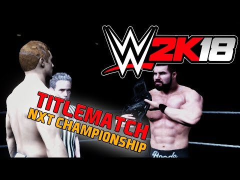 WWE 2K18 🏅 004 • TITELSCHLACHT bei NXT TakeOver • LET'S PLAY WWE 2K18
