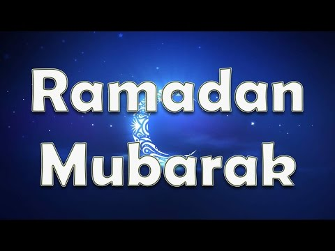 Ramadan Mubarak   Quotes, Wishes, Sms, Greetings, Images, Whatsapp Video Message