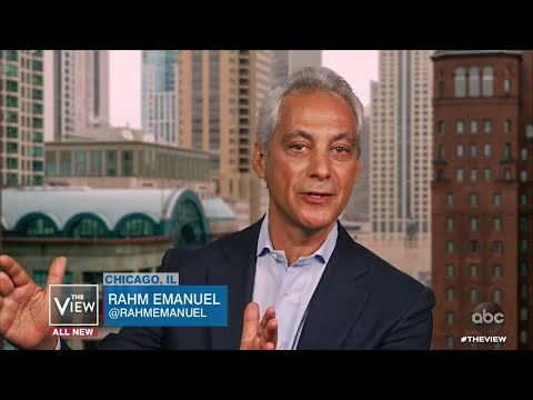 Rahm Emanuel Shares How He Believes Joe Biden Should Strategize Campaign | The View