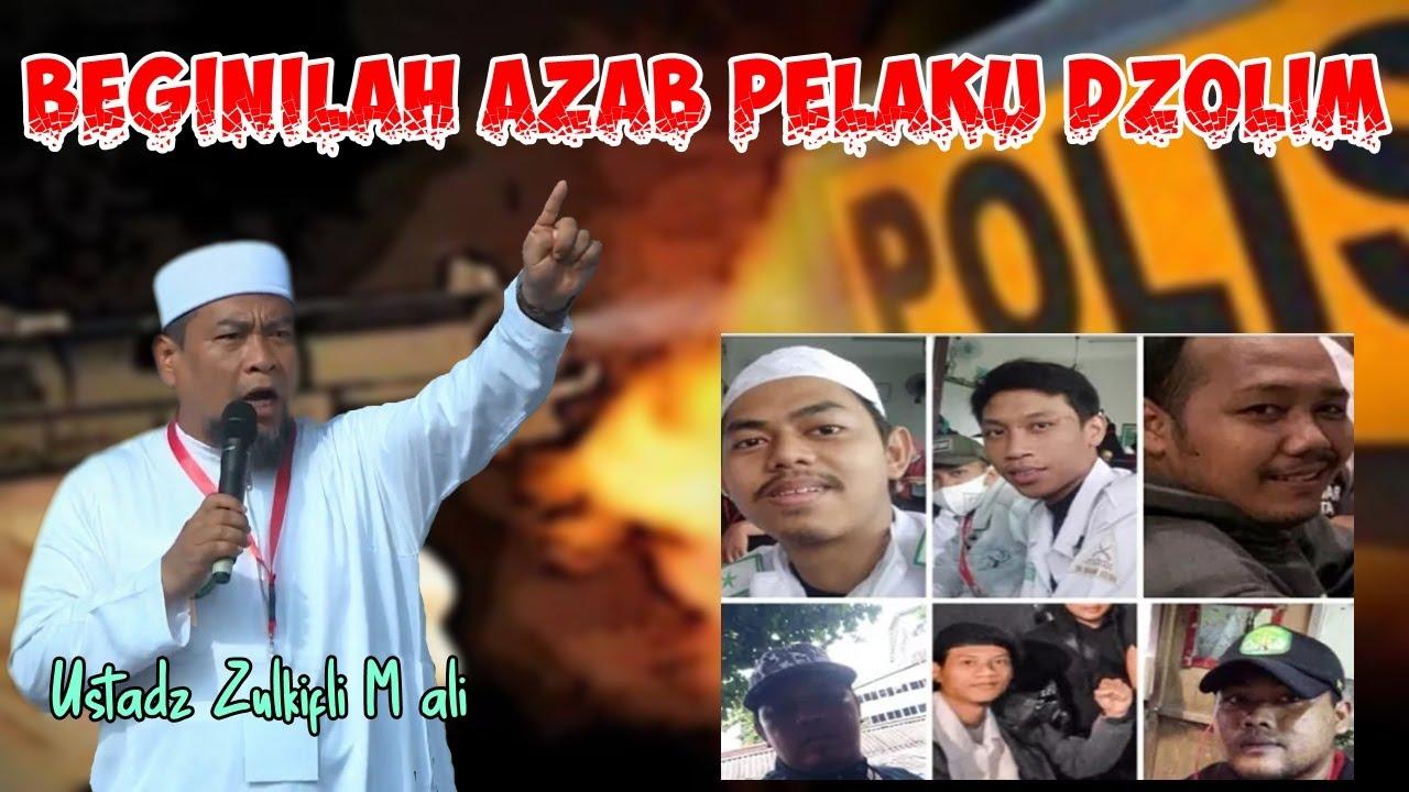 Download Beginilah Azab Pelaku Dzolim - Ustadz Zulkifli M Ali