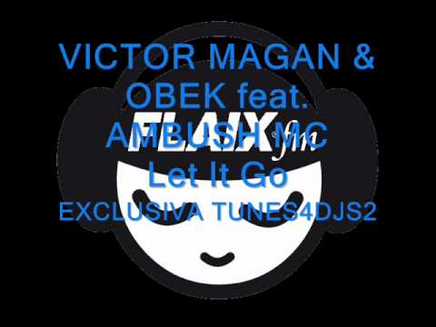 Descargar Video Victor Magan & David Obek feat. Ambush Mc - Let It Go
