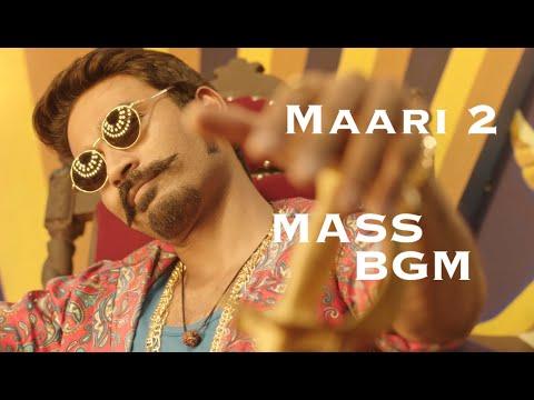 Maari 2 Mass BGM HQ | Dhanush | Yuvan Shankar Raja | Balaji Mohan