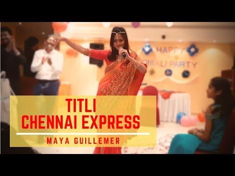 Maya Guillemer - Titli From Chennai Express (live At Diwali Party)