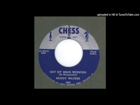 Muddy Waters - Got My Mojo Working - 1956