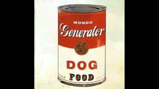 Watch Mondo Generator Dog Food video