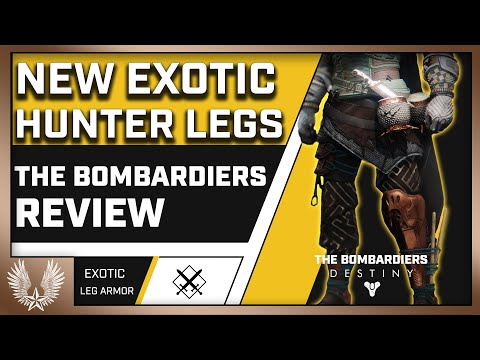 The Bombardiers: Free damage out of thin air (Exotic Hunter Legs Review)