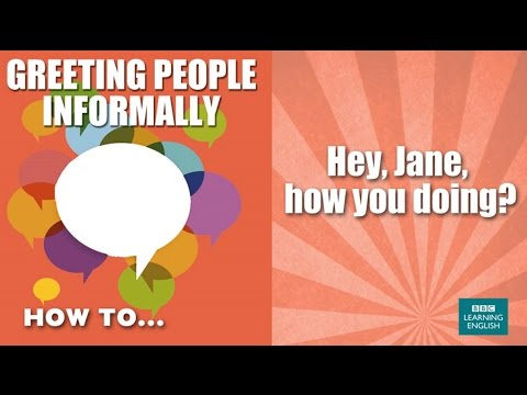 How to greet people informally youtube how to greet people informally m4hsunfo